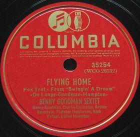Benny Goodman : Flying Home (1939)