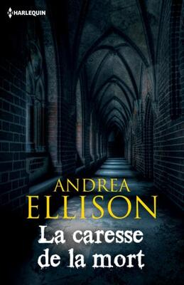 La caresse de la mort (Andrea Ellison)