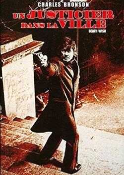Un justicier dans la ville - Michael Winner