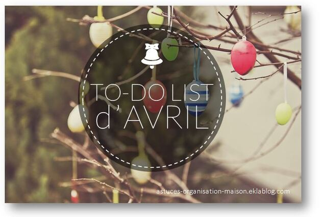 ✿ Ma to-do list du mois d'avril.