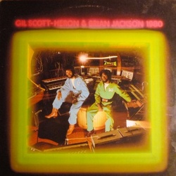 Gil Scott Heron & Brian Jackson - 1980 - Complete LP