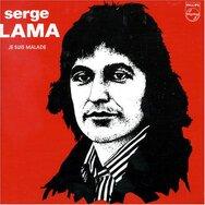Je suis malade - Serge Lama