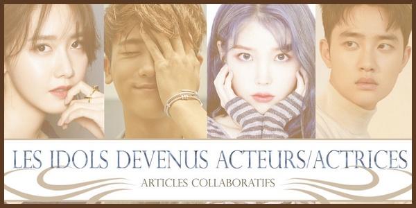 • Idols / Acteurs •