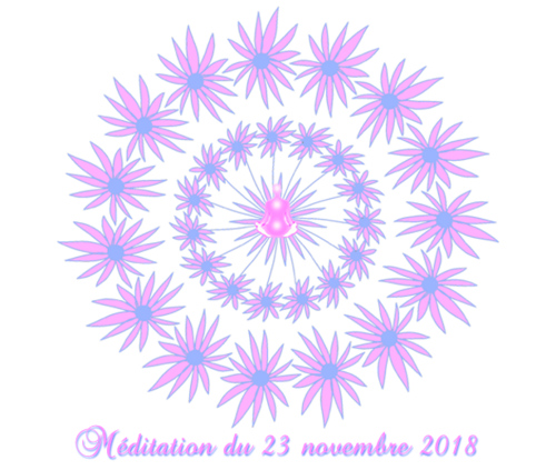 Méditation du 23 novembre 2018