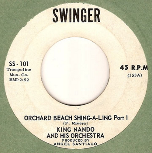 King Nando & His Orchestra : Orchard Beach Shing-A-Ling Parts 1 & 2
