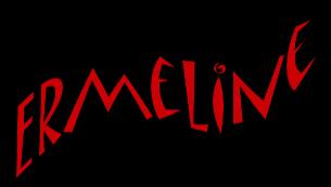 *** Ermeline ***