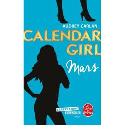 Calendar Girl, tome3 : mars