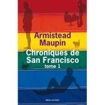 « Chroniques de San Francisco : T 1 » de Armistead MAUPIN