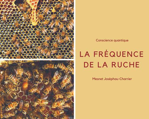 La fréquence de la ruche