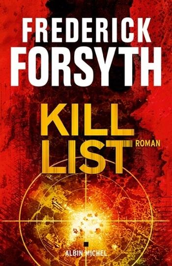Kill List - Frédérick Forsyth