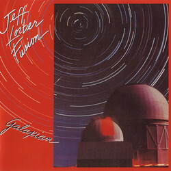 Jeff Lorber Fusion - Galaxian - Complete LP