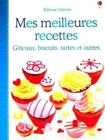 Mes-meilleurs-recettes-gateaux-biscuits-tartes-et-autres-1.JPG