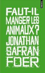 faut-il manger les animaux jonathan safran foer bibliolingus blog livre