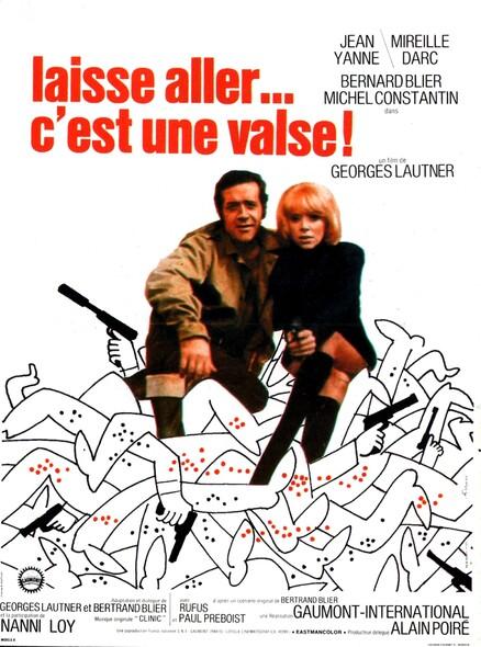LAISSE ALLER...C'EST UNE VALSE ! - BOX OFFICE MIREILLE DARC / JEAN YANNE / BERNARD BLIER / GEORGES LAUTNER 1971
