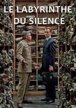 """""""Le Labyrinthe du silence"""" de Giulio Ricciarelli . Pour en savoir plus."""