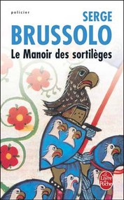 Serge Brussolo - Le Manoir des Sortilèges