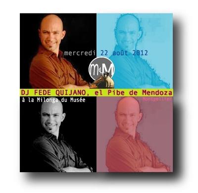 Mercredi 22 août, DJ FEDE QUIJANO à la Milonga du Musée et bientôt...