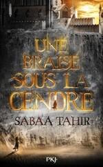 Une braise sous la cendre, tome 1, de Sabaa Tahir