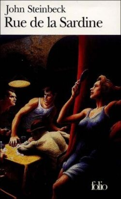Rue de la Sardine - John Steinbeck - Gallimard, Folio (1947)