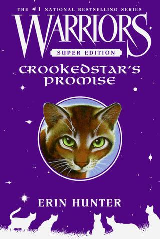 La Promesse de l'Élu - Crookedstar's Promise