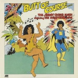 The Jimmy Castor Bunch - Butt Of Course - Complete LP