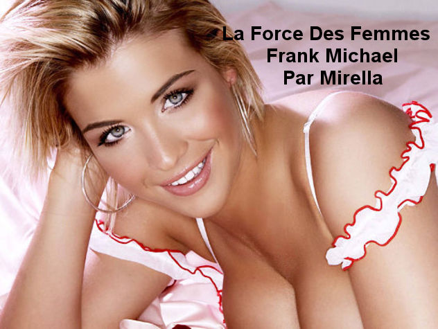 La Force Des Femmes   Frank Michael   Par Mirella