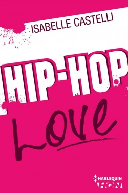 hip hop love (Isabelle Castelli)