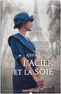« L'Acier et La Soie »