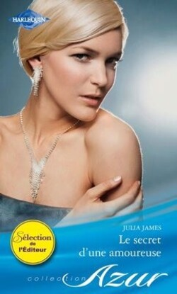 Le secret d'une amoureuse - Julia James