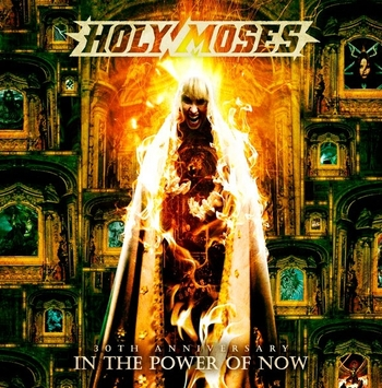 HOLY MOSES_30th Anniversary_In The Power Of Now