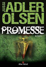 Promesse de Jussi ADLER OLSEN ***