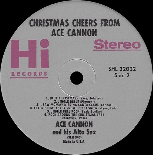 "Ace Cannon & His Alto Sax : Album "" Christmas Cheer From Ace Cannon, His Alto Sax & Chorus "" Hi Records SHL 32022 [ US ]"