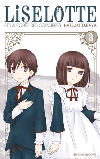 Liselotte et la forêt des sorcières - Tome 03 - Natsuki Takaya