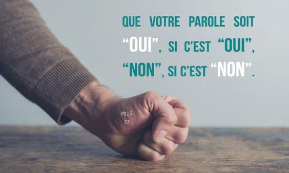 """""""Que votre parole soit """"oui"""", si c'est """"oui"""", """"non"""", si c'est """"non""""."""" Mt 5, 37 - Hozana"""