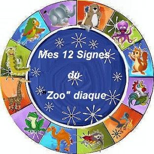 """Mes 12 Signes du """"ZOO"""" Diaque"""
