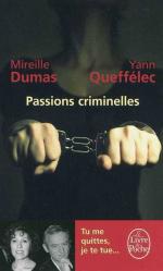 Passions criminelles, Mireille DUMAS, Yann QUEFFELEC