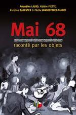 MAI 68, RACONTE PAR LES OBJETS