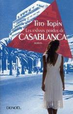 Tito TOPIN – Les enfants perdus de Casablanca
