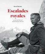 Escalades royales - Bernard Marnette