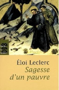 Sagesse d'un pauvre... d'Eloi Leclerc