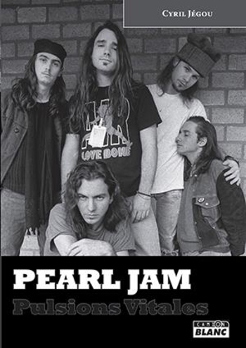 Camion Blanc_PEARL JAM_Pulsions Vitales