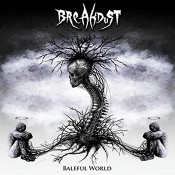 BREAKDUST_Baleful World