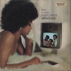 The Main Ingredient - Afrodisiac - Complete LP