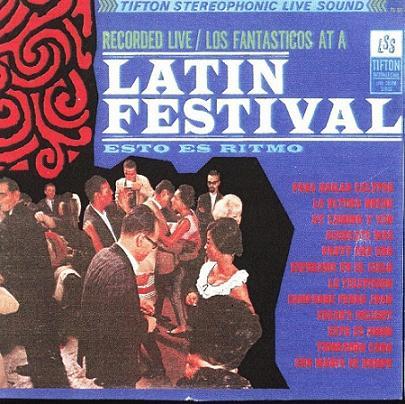 Los Fantasticos - Latin Festival