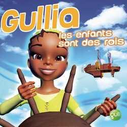 Gullia-Les enfants sont des rois