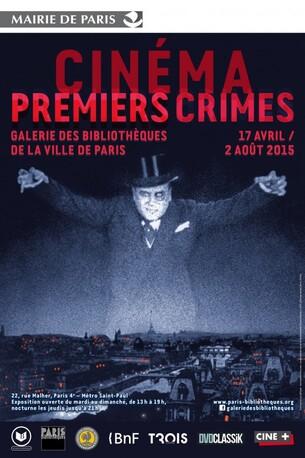 * EXPO * Cinéma Premiers Crimes - Paris