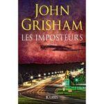 John GRISHAM – Les imposteurs