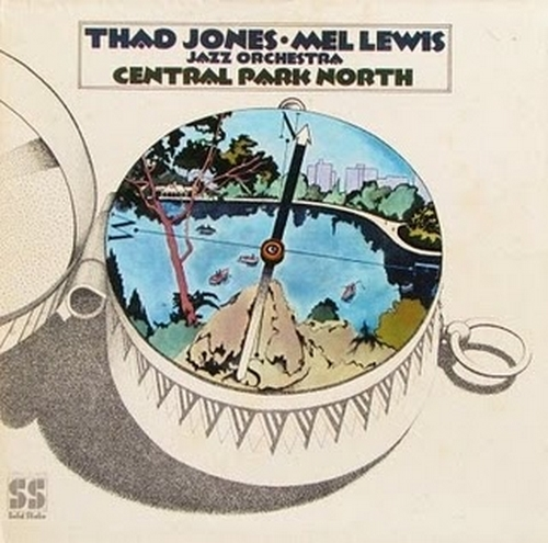 "Thad Jones & Mel Lewis Jazz Orchestra : Album "" Central Park North "" Solid State Records SS 18058 [ US ]"