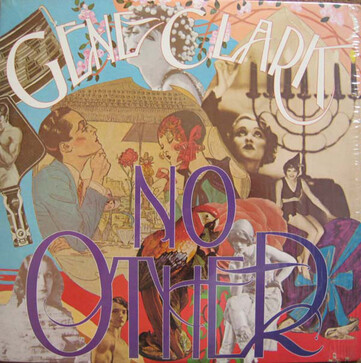 Chefs d'Oeuvre Oubliés # 49: Gene Clark - No Other (1974 Ed 2003)