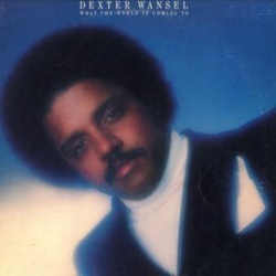 Dexter Wansel - What The World Is Coming To - Complete LP